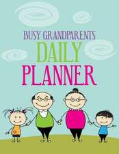 Busy Grandparents Daily Planner