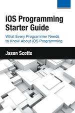 IOS Programming:  What Every Programmer Needs to Know about IOS Programming