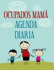 Ocupados Mama Agenda Diaria