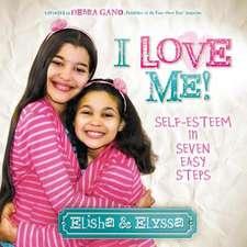 I Love Me:  Self-Esteem in Seven Easy Steps