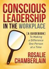 Conscious Leadership in the Workplace