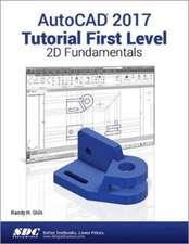 AutoCAD 2017 Tutorial First Level 2D Fundamentals
