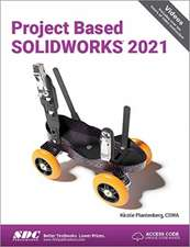 Project Based SOLIDWORKS 2021