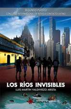 Los Rios Invisibles