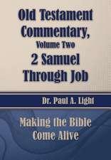 Old Testament Commentary, 2 Samuel Through Job
