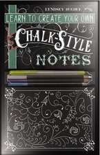 Learn to Create Your Own Chalk Style Notes:  Includes White Gel Pens, Chalk Pencils, Black Paper Note Cards and Postcards and an 32 Page Instruction Bo