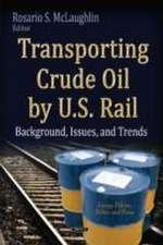 Transporting Crude Oil by U.S. Rail