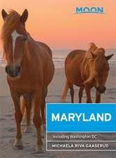 Moon Maryland: Including Washington DC