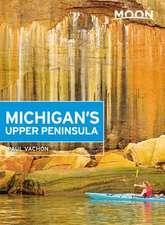 Moon Michigan's Upper Peninsula