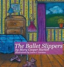 The Ballet Slippers