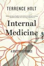 Internal Medicine – A Doctor`s Stories