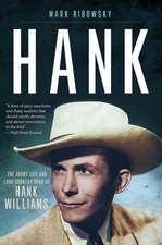 Hank – The Short Life and Long Country Road of Hank Williams