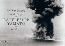 Battleship Yamato – Of War, Beauty and Irony