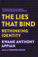 The Lies that Bind – Rethinking Identity