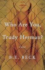 Who Are You, Trudy Herman?