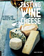 Tasting Wine and Cheese