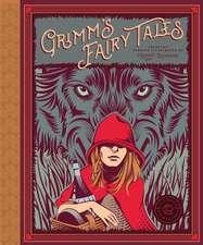 Classics Reimagined - Grimm's Fairy Tales