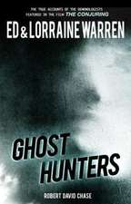 Ghost Hunters:  True Stories from the World's Most Famous Demonologists