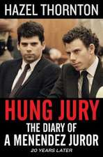 Hung Jury: The Diary of a Menendez Juror