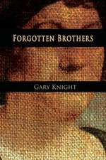Forgotten Brothers