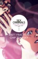Sex Criminals Volume 3: Three the Hard Way