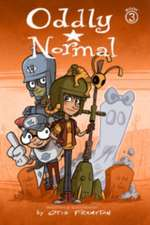Oddly Normal Book 3