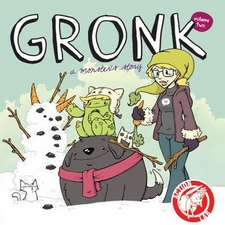 Gronk: A Monster's Story Volume 2