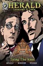 Herald: Lovecraft and Tesla: Tying the Knot