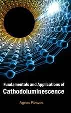 Fundamentals and Applications of Cathodoluminescence