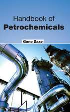 Handbook of Petrochemicals