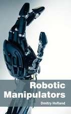 Robotic Manipulators