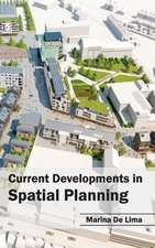 Current Developments in Spatial Planning