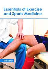 Essentials of Exercise and Sports Medicine