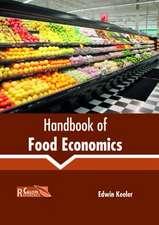 Handbook of Food Economics