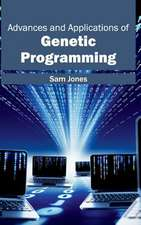 Advances and Applications of Genetic Programming