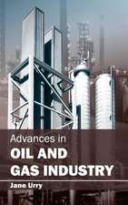 Advances in Oil and Gas Industry