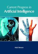 Current Progress in Artificial Intelligence