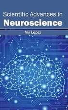 Scientific Advances in Neuroscience