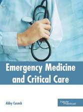 Emergency Medicine and Critical Care