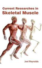 Current Researches in Skeletal Muscle