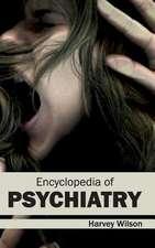 Encyclopedia of Psychiatry