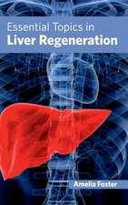 Essential Topics in Liver Regeneration