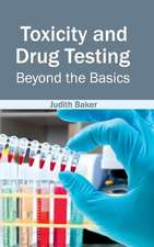 Toxicity and Drug Testing