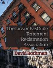 The Lower East Side Tenement Reclamation Association