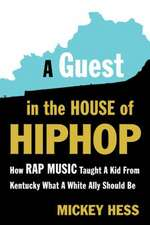 A Guest in the House of Hip-Hop