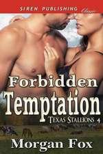 Forbidden Temptation [Texas Stallions 4] (Siren Publishing Classic)