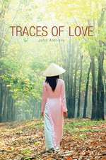 Traces of Love:  Seeing Jesus in the Old Testament