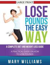 Lose Pounds the Easy Way