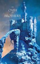 An Oath of Brothers : Book #14 in the Sorcerer's Ring