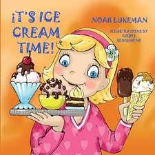 It's Ice Cream Time!